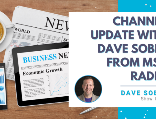 Channel Update with Dave Sobel from MSP Radio