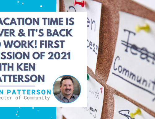 Vacation Is Over, Now It's Back To Work! First Session of 2021 with Ken Patterson from Pax8
