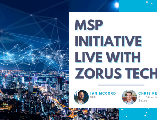 MSP Initiative Live with Zorus Tech