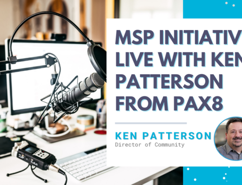 MSP Initiative LIVE with Ken Patterson from Pax8