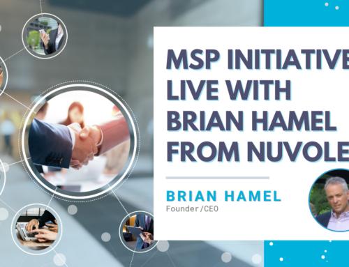MSP Initiative LIVE with Brian Hamel from Nuvolex