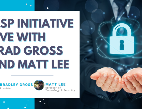 MSP Initiative LIVE with Brad Gross and Matt Lee