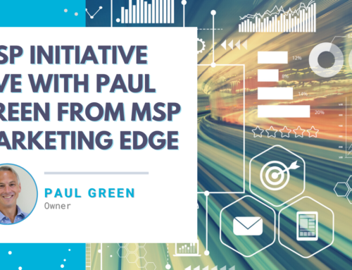 MSP Initiative LIVE with Paul Green from MSP Marketing Edge