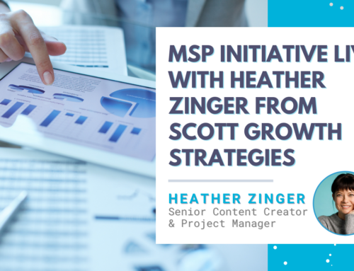 MSP Initiative LIVE with Heather Zinger from Scott Growth Strategies