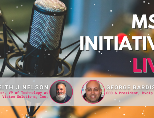 MSP Initiative LIVE with George Bardissi and Keith Nelson
